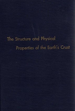 The Structure and Physical Properties of the Earth's Crust