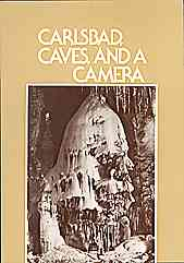 Carlsbad, Caves and a Camera