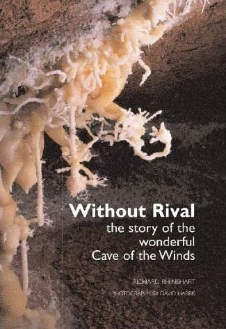 Without Rival - the Story of the Wonderful Cave of the Winds