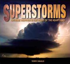 Superstorms: Extreme Weather in the Heart of the Heartland