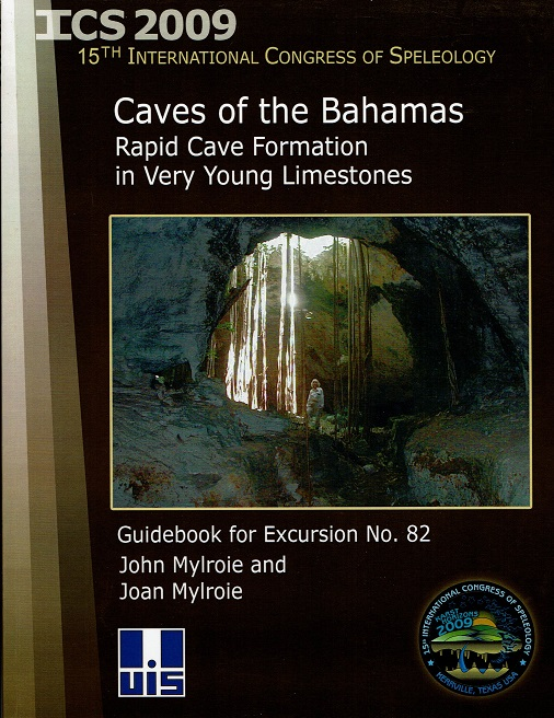 Caves of the Bahamas: Rapid Cave Formation in Very Young Limestones