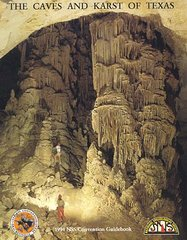 NSS Convention Guidebook 1994: The Caves and Karst of Texas