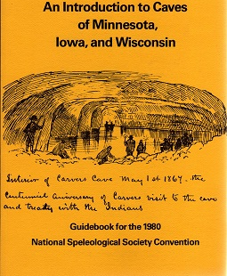 NSS Convention Guidebook 1980: An Introduction to Caves of Minnesota, Iowa and Wisco