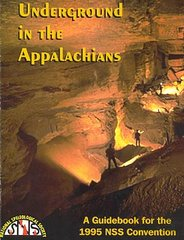 NSS Convention Guidebook 1995: Underground in the Appalachians