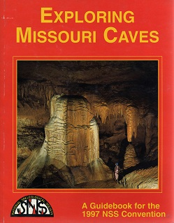 NSS Convention Guidebook 1997: Exploring Missouri Caves