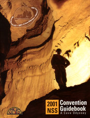 NSS Convention Guidebook 2001: A Cave Odyssey