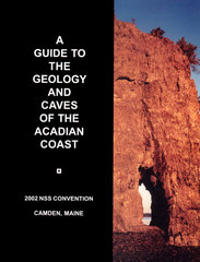 NSS Convention Guidebook 2002: A Guide to the Geology and Caves of the Acadian Coast