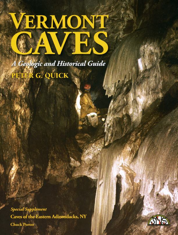 NSS Convention Guidebook 2010: Vermont Caves - A Geologic and Historical Guide