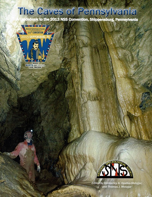 NSS Convention Guidebook 2013: Caves of Pennsylvania