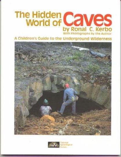 Hidden World of Caves - A Children's Guide to the Underground Wilderness