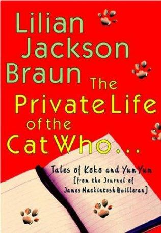 The Private Life of the Cat Who...: Tales of Koko and Yum Yum