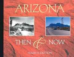 Arizona: Then and Now