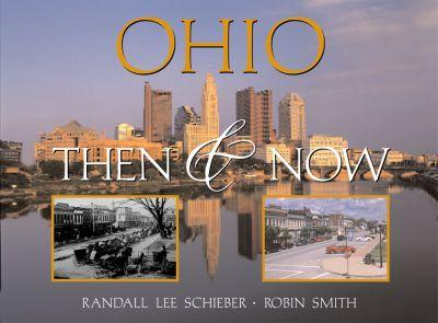 Ohio: Then and Now