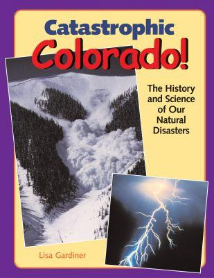 Catastrophic Colorado!