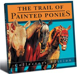 Trail of Painted Ponies (2004), Collectors Edition