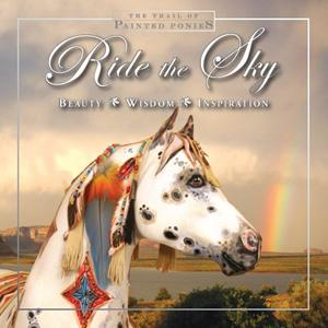 Trail of Painted Ponies (2007), Ride the Sky