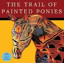 Trail of Painted Ponies (2003), Third Edition