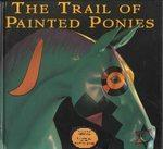 Trail of Painted Ponies (2002), Second Edition